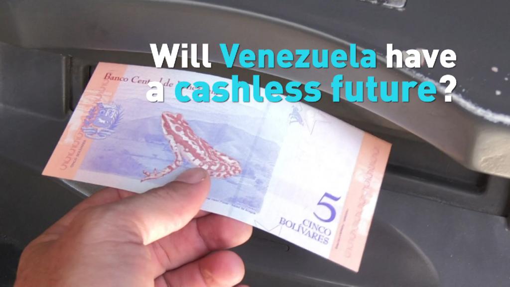 Will Venezuela have a cashless future?